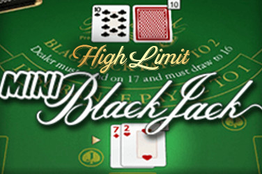 Mini Blackjack(High Limit)