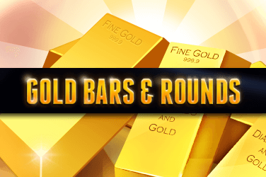 Gold Bars & Rounds